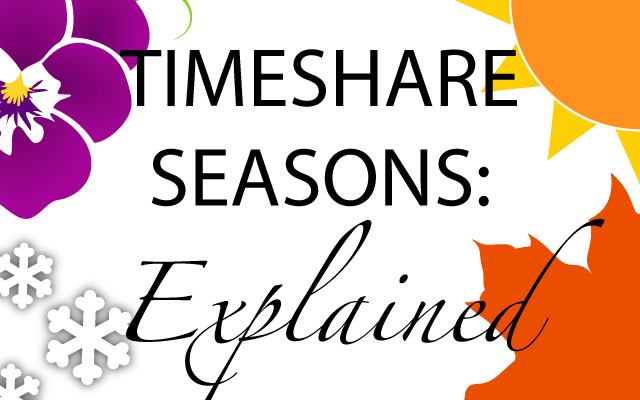 timeshare-seasons-explained