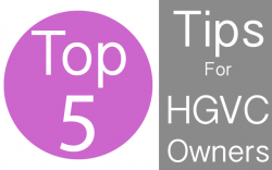 top-5-tips-for-HGVC-owners